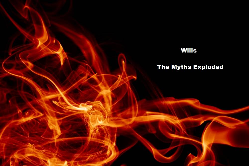 Wills: the myths exploded