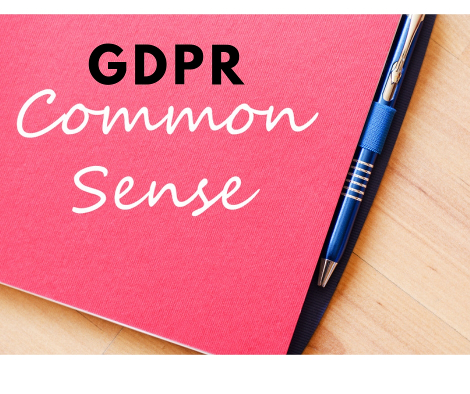 It's nearly a year since it came into force but GDPR common sense sometimes seems to be absent